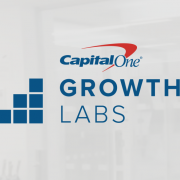 Capital One Growth Labs looking for innovative fintech start-ups. Could it be you?