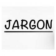 Jargon Bank makes announcement – stop the press!