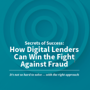 How digital lenders can win the fight against fraud