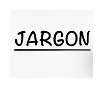 Jargon Bank makes an announcement – stop the press!