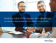 Realizing value in mortgages with eSignature