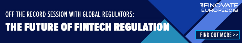 The Future of FinTech Regulation_Finovate Europe