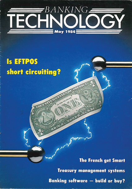 Banking Technology Issue 1 - May 1984